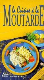 La cuisine a la moutarde - Couverture - Format classique