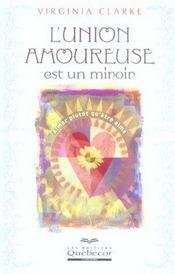 L'Union Amoureuse Est Un Miroir - Intérieur - Format classique