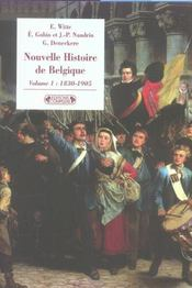 Nouvelle histoire de belgique t.1 ; 1830-1905 - Intérieur - Format classique