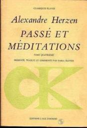 Passe Et Meditations Tome 4 - Couverture - Format classique