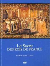 Le sacre des rois de france - Intérieur - Format classique