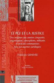 Le pcf et la justice ; des origines aux années cinquante - Intérieur - Format classique