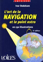 Comprendre L'Art De La Navigation Et Le Point Astro - Couverture - Format classique