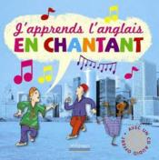 Vente livre :  J'apprends l'anglais en chantant  - Collectif