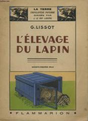 L'Elevage Du Lapin. Collection : La Terre - Couverture - Format classique