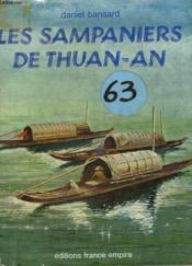 Les Sampaniers De Thuan-An. - Couverture - Format classique
