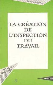 La création de l'inspection du travail - Intérieur - Format classique