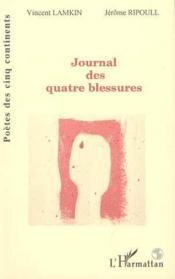 Journal Des Quatre Blessures - Couverture - Format classique