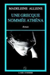 Une Grecque Nommee Athena - Couverture - Format classique