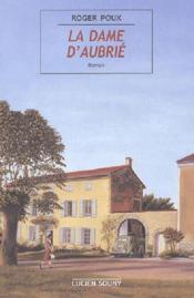 La dame d'aubrie - Couverture - Format classique
