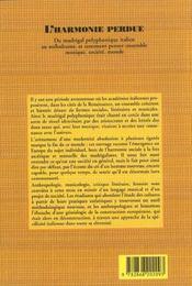 L'Harmonie Perdue. Du Madrigal Polyphonique Italien Au Meleodrame, Et Comment Penser Ensemble Musiq - 4ème de couverture - Format classique