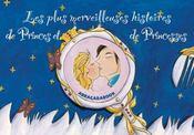 Les Plus Merveilleuses Histoires De Princes Et De Princesses - Intérieur - Format classique