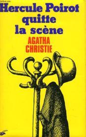 Hercule Poirot Quitte La Scene. - Couverture - Format classique