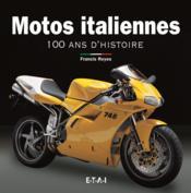 Motos Italiennes, 100 Ans D'Histoire - Couverture - Format classique