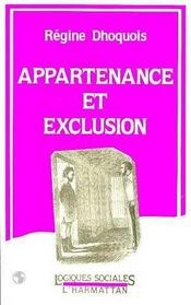 Appartenance Et Exclusion - Intérieur - Format classique