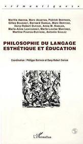 Philosophie Du Langage, Esthetique Et Education - Intérieur - Format classique