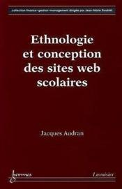 Vente  Ethnologie Et Conception Des Sites Web Scolaires (Collection Finance, Gestion, Management)  - Audran - Audran Jacques