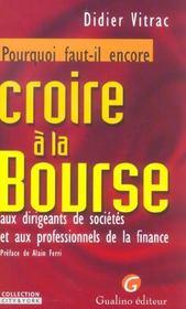 Pourquoi Il Faut Encore Croire A La Bourse - Intérieur - Format classique