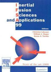 Ifsa 1999 Inertial Fusion Sciences And Applications - Couverture - Format classique