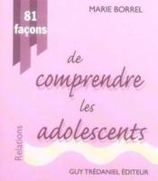81 façons de comprendre les adolescents - Couverture - Format classique