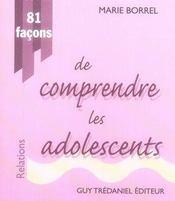 81 façons de comprendre les adolescents - Intérieur - Format classique