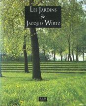 Jardins de jacques wirtz (les) - Intérieur - Format classique