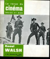 Revue De Cinema - Image Et Son N° 254 - Raoul Walsh - Couverture - Format classique