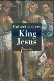 Vente livre :  King Jesus  - Robert Graves