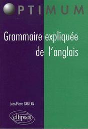 Grammaire Expliquee De L'Anglais - Intérieur - Format classique