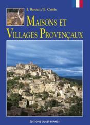 Maisons et villages provencaux - Couverture - Format classique
