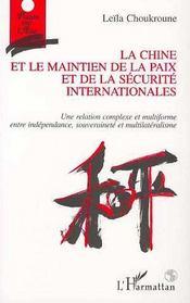 Chine Et Le Maintien De La Paix Et De La Securite Inte - Intérieur - Format classique