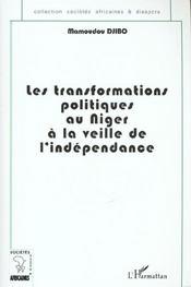 Les Transformations Politiques Au Niger A La Veille De L'Independance - Intérieur - Format classique