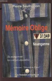 M2moire oblige ; le camp de concentration de neuengamme - Couverture - Format classique