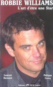 Robbie williams, l'art d'etre une star - Intérieur - Format classique