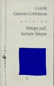 Temps Juif, Lecture Laique - Couverture - Format classique