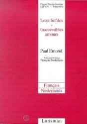 Inaccessibles amours / looze liefdes - Couverture - Format classique