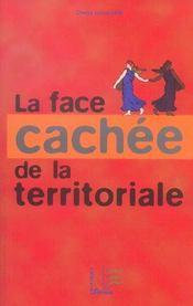 La Face Cachee De La Territoriale - Intérieur - Format classique