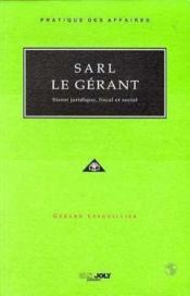 S.a.r.l. le gerant - Couverture - Format classique