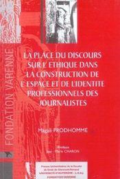 La Place Du Discours Sur L'Ethique Dans La Construction De L'Espace De L'Identite - Intérieur - Format classique