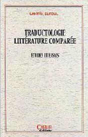 Traductologie littérature comparée, études et essais - Intérieur - Format classique