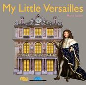 Vente  My little Versailles  - Marie Sellier