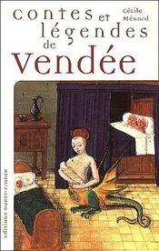 Contes Et Legendes De Vendee - Intérieur - Format classique