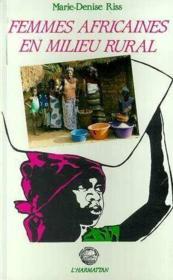 Femmes africaines en milieu rural - Couverture - Format classique