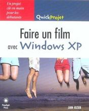 Faire un film windows xp - Intérieur - Format classique