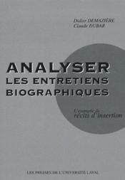 Analyser les entretiens biographiques ; l'exemple de récits d'insertion - Couverture - Format classique