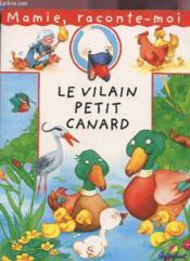 Mamie Raconte le Vilain Petit Canard - Couverture - Format classique