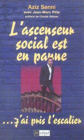 L'Ascenseur Social Est En Panne... J'Ai Pris L'Escalier - Intérieur - Format classique