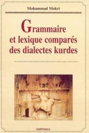 Grammaire Et Lexique Compares Des Dialectes Kurdes - Couverture - Format classique