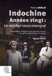 Indochine, Annees Vingt : Le Rendez-Vous Manque - Intérieur - Format classique