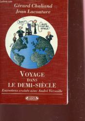 Voyage dans le demi-siecle - Couverture - Format classique
